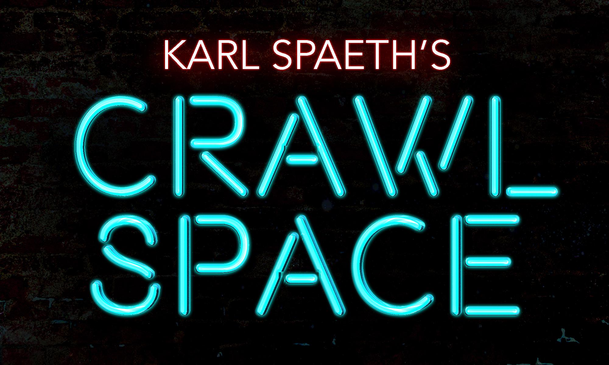 Karl Spaeth's Crawl Space